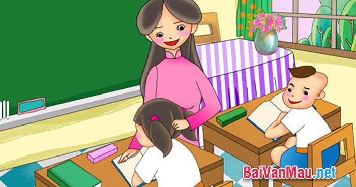 Văn tả người - Em hãy tả hoạt động đang giảng bài cô giáo (thầy giáo) trong một tiết học mà em nhớ nhất
