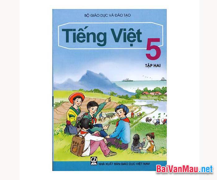 Văn tả đồ vật - Em hãy tả quyển sách Tiếng Việt 5 tập hai của em