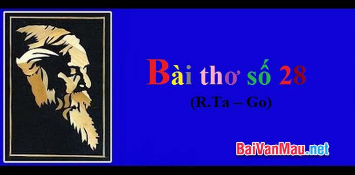 Phân tích Bài thơ số 28 trong tập thơ Người làm vườn của R. Ta - go