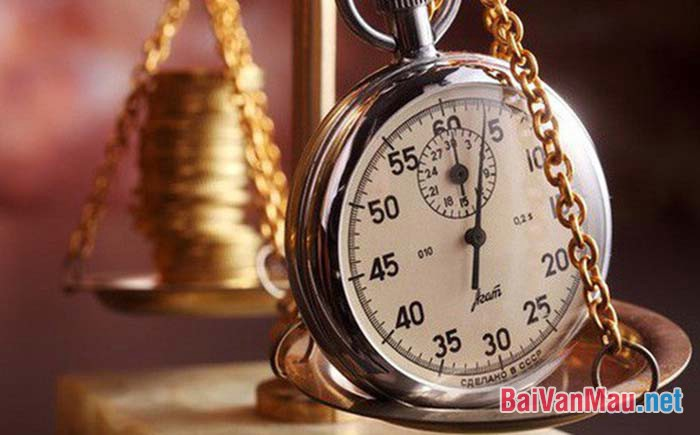 Văn nghị luận - Tiền có thể mua được một chiếc đồng hồ nhưng không mua được thời gian