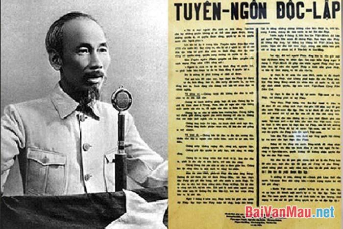 Hãy chứng minh Tuyên ngôn Độc lập của Hồ Chí Minh là một áng văn chính luận mẫu mực